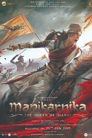 Rent Manikarnika: The Queen of Jhansi Online