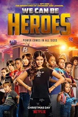 Rent We Can Be Heroes Online
